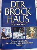 Der Brockhaus in einem Band: Neunte vollständig überarbeitete und aktualisierte Auflage. -