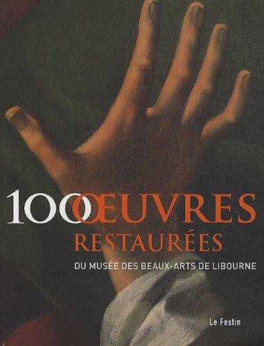 100 oeuvres restaurées du Musée des beaux-arts de Libourne par Marguerite Stahl