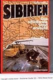 Sibirien, das schlafende Land erwacht - Helmut Höfling
