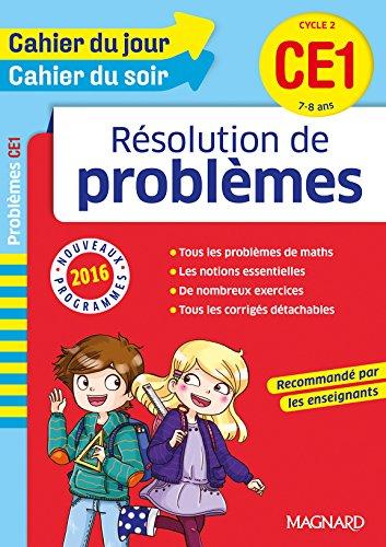 Cahier du jour/Cahier du soir résolution de problèmes CE1 - Nouveau programme 2016 par Collectif