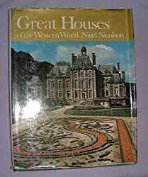 Great Houses of the Western World by Nigel Nicolson (1972-09-29)