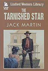 The Tarnished Star (Linford Western Library)