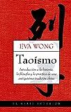 Taoísmo: Inroducción a la historia, la filosofía y la práctica de una antiquísima tradición china (El Viaje Interior)