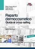Reparto dermocosmetico - Guida al Cross-selling