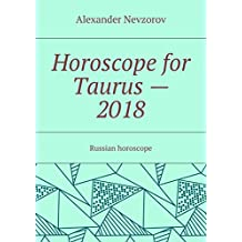 Horoscope for Taurus — 2018: Russian horoscope