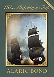 His Majestys Ship (The Fighting Sail Series Book 1)