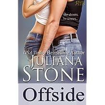 Offside (The Barker Triplets) (Volume 1) by Juliana Stone (2014-01-18)