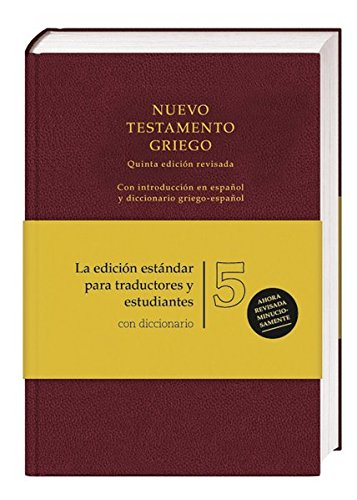 Bibelausgaben Nuevo Testamento Griego. Greek New Testament (5th ed.), Spanish edition