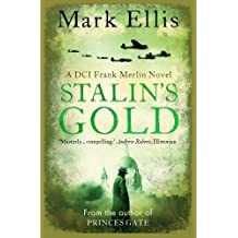 Stalin's Gold: A DCI Frank Merlin Novel
