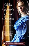 Miss Wilson's Secret Seduction: a Morrow Creek short story