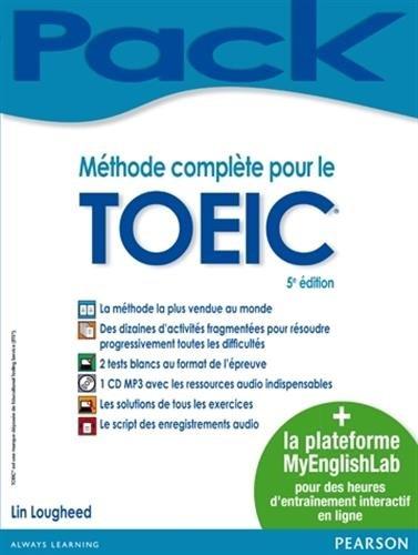 Méthode complète pour le TOEIC® + MyEnglishLab : livre + plateforme de préparation en ligne pour un entraînement personnalisé