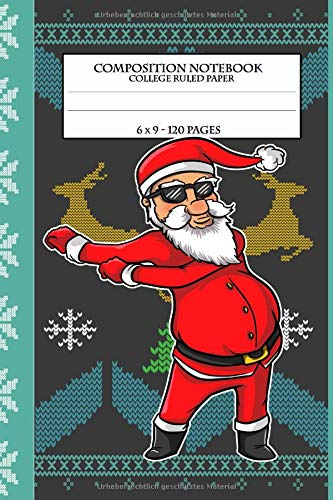 Composition Notebook: Flossing Santa Claus Christmas Ugly Sweater Design Xmas Floss Artwork - Ruled Paper - 120 Pages (Ugly Ideen Xmas Sweater)