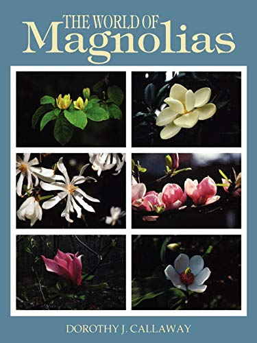The World of Magnolias -