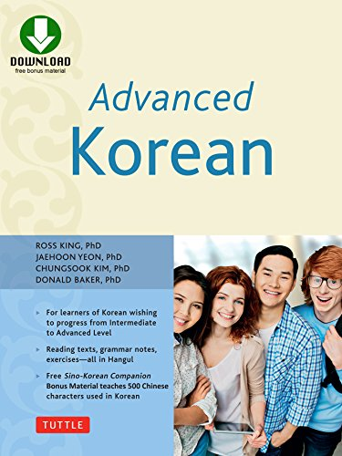 Advanced Korean: Includes Downloadable Sino-Korean Companion Workbook (English Edition)