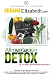Alimentación Detox: El Secreto de la Sanación Holística
