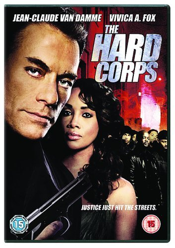 The Hard Corps [DVD] [2007] by Jean-Claude Van Damme