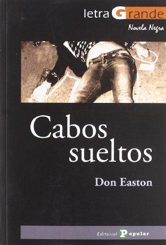 Cabos sueltos (Letra Grande / Serie Novela Negra)