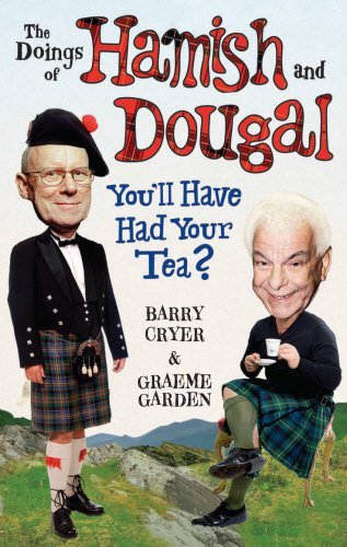 doings-of-hamish-and-dougal-youll-have-had-your-tea-by-barry-cryer-2009-10-01
