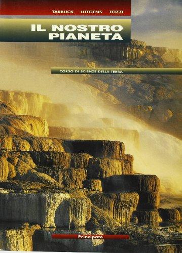 Il nostro pianeta. Per le Scuole superiori. Con espansione online