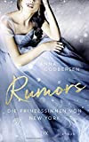Die Prinzessinnen von New York - Rumors - Anna Godbersen