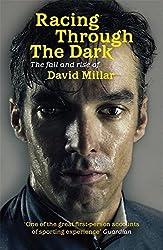 Racing Through the Dark: The Fall and Rise of David Millar by Millar, David (2012) Taschenbuch