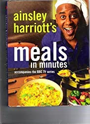 Ainsley Harriott's Meals in Minutes by Ainsley Harriott (1999-02-06)