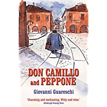 Don Camillo and Peppone (The Don Camillo Series Book 3) by Giovanni Guareschi (2016-03-21)