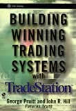 Building Winning Trading Systems with TradeStation (Wiley Trading)