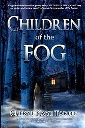 Children of the Fog by Cheryl Kaye Tardif (2011-03-22)