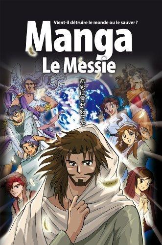 Manga Messiah--French by Hidenori Kumai (2008-05-04)