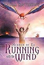 Running with the Wind by Shira Anthony (2015-06-08)