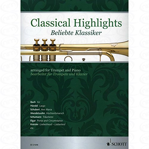 CLASSICAL HIGHLIGHTS - arrangiert für Trompete - Klavier [Noten/Sheetmusic]