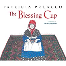 The Blessing Cup: with audio recording (Paula Wiseman Books)