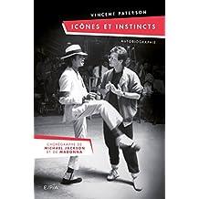 Autobiographie Vincent Paterson: Le chorégraphe de Michael Jackson et Madonna