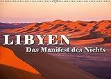 LIBYEN - Das Manifest des Nichts (Wandkalender 2019 DIN A2 quer): Unendliche Weiten der Sahara (Monatskalender, 14 Seiten ) (CALVENDO Natur) -