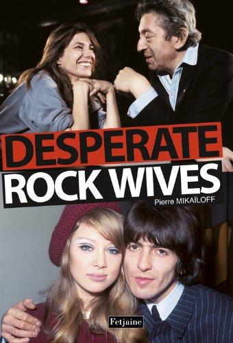 Desperate rock wives