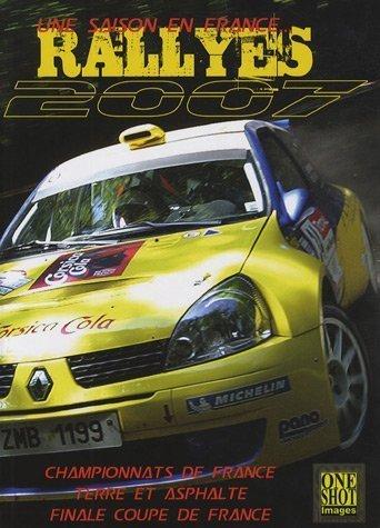 Une saison en France : Rallyes 2007