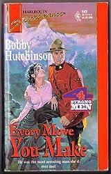 Every Move You Make (Harlequin Super Romance)