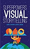 #4: Superpowers of Visual Storytelling