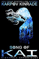 Song of Kai (The Nightfall Chronicles Book 3) (English Edition)