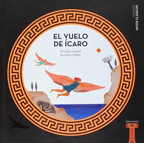 El vuelo de Ícaro (Mitos clásicos) por Ricardo Gómez Gil