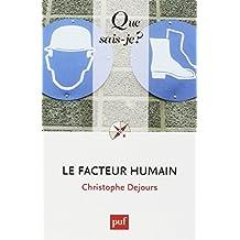 Le facteur humain by Christophe Dejours (2014-02-19)
