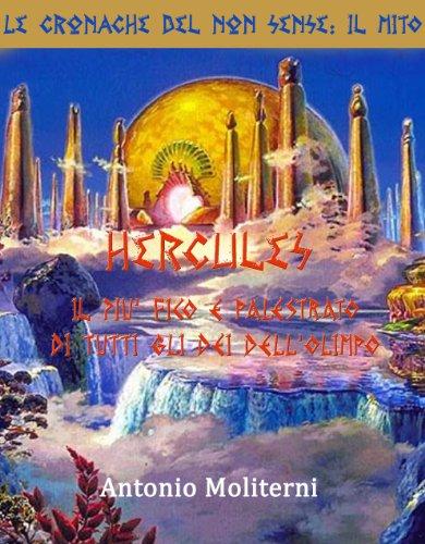 hercules-il-pi-figo-e-palestrato-di-tutti-gli-di-dellolimpo-le-cronache-del-non-sense-il-mito-vol-2