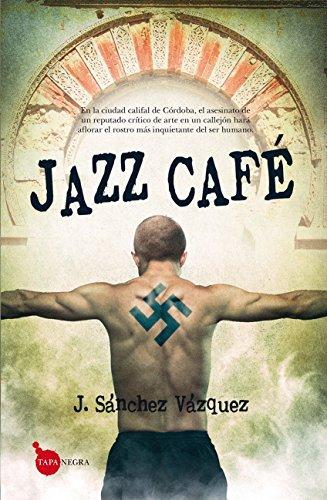 Descargas gratuitas de libros electrónicos txt Jazz Café (Tapa negra) B01BB88PTM PDF
