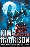 Black Magic Sanction (Hollows, Band 8)