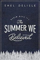 The Summer We Believed (Denim Days Book 1)