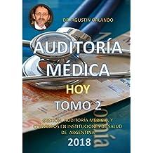 AUDITORÍA MÉDICA HOY TOMO 2 2018: GESTIÓN, AUDITORÍA MÉDICA Y CONVENIOS EN INSTITUCIONES DE SALUD EN ARGENTINA.