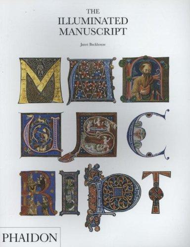 The Illuminated Manuscript (Decorative Arts)
