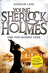 Young Sherlock Holmes 5: Der Tod kommt leise - Sherlock Holmes ermittelt in Shanghai