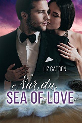 Sea of Love: Nur du